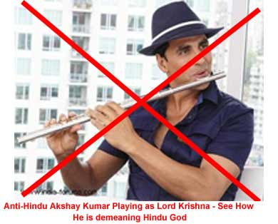 Anti Hindu Bollywood Actor Akshay Kumar