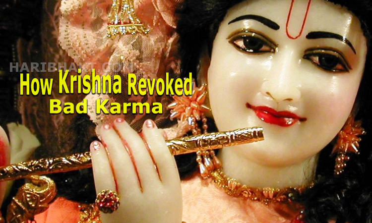 Bhagwan Krishna remove Past Bad Karma and Prarabdh