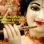 FACT: People Saw, Met n Talk to Bhagwan Krishna Personally