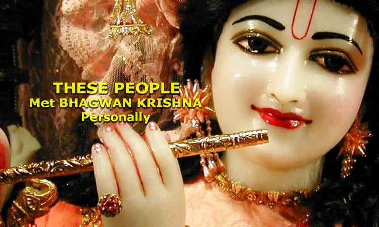 Real Incidents of People seeing, meeting and talking to Bhagwan Krishna