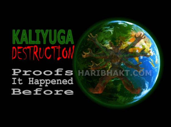 Kali Yuga- Proofs Kaliyuga happened before - destruction due to Kali demon