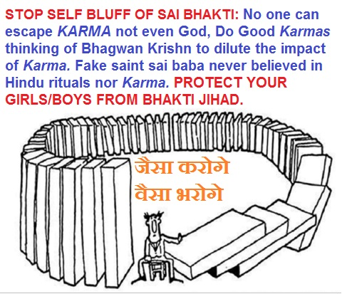 stop shirdi sai bhakti, believe in good karma following bhagwan krishn