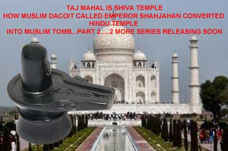 Taj Mahal is Shiva Temple Mandir Proven