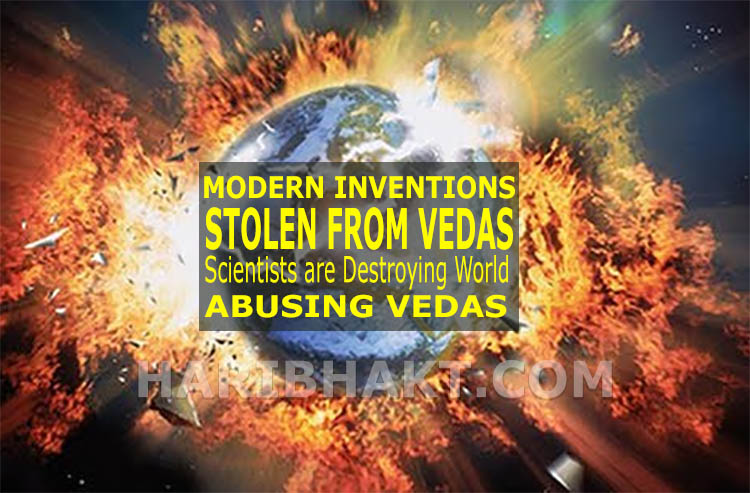 Modern Inventions stolen from Vedas, Hindu Science of Ancient Indians (Bharat)