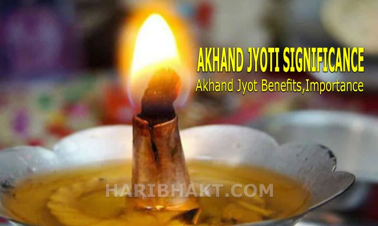 Akhand Jyoti Significance and Akhand Jyot Benefits With Importance