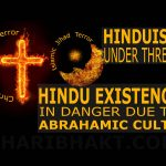 Hindus Hinduism Under Threat - Christian Missionary and Islamic Jihad