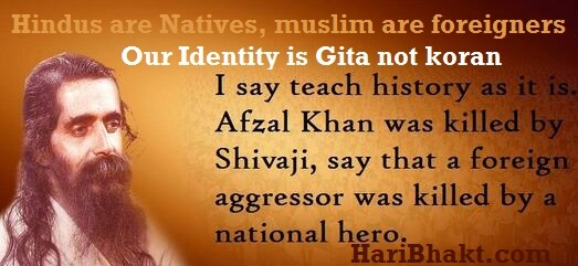 India is native country of Hindus and muslims are foreigners