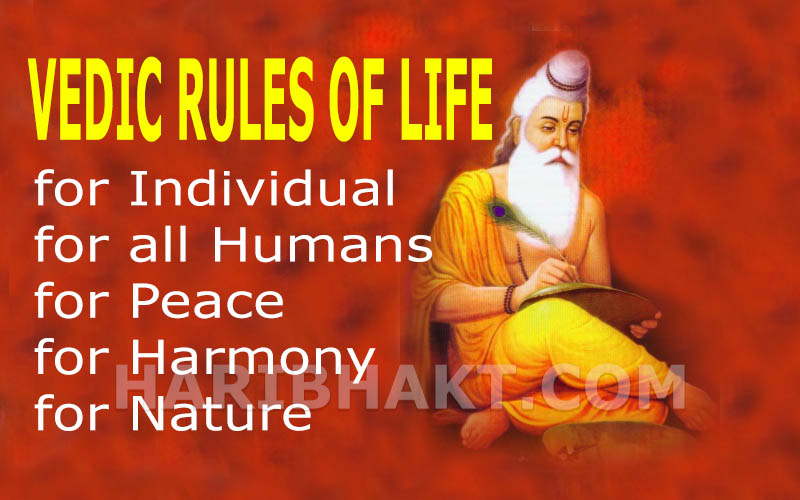 Vedic rules of life - Hindu and Hinduism way of living in Sanatan Dharma