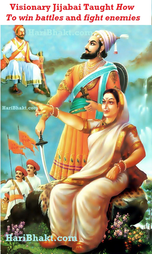 Jijabai was great war mentor and taught Shivaji how to kill muslims and win war