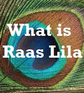 truth about raas lila - know what is rasa leela