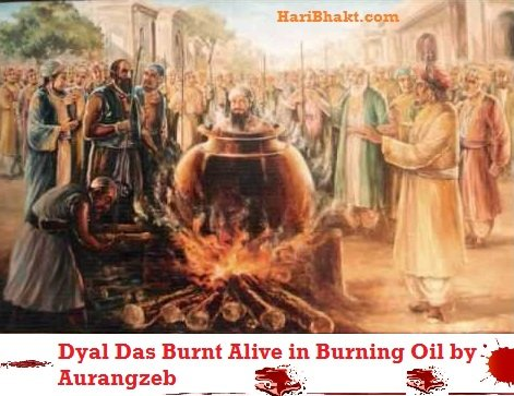 Dyal Das Killed by aurangzeb