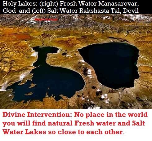 Holy Lakes created by Vedic Gids: Fresh Water Manasarovar (right) and Salt Water Rakshasta Tal (left)