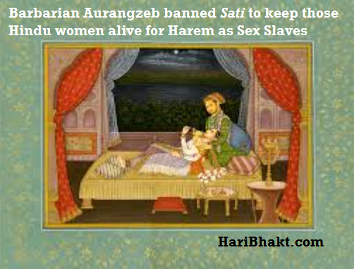Aurangzeb was Love Jihadi and terrorist