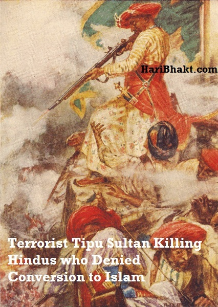 thousands of Hindus killed by barbarian terrorist tipu sultan