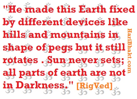 Hills, Mountains were created by Vedic Gods to balance the earth