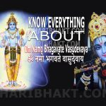 Om Namo Bhagavate Vasudevaya | Vishnu (Krishna) Darshan: Time Tested Mahamantra, Proven By History and Bhakts