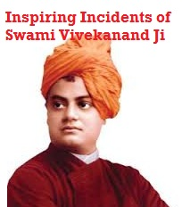 Swami vivekanand life events and stories