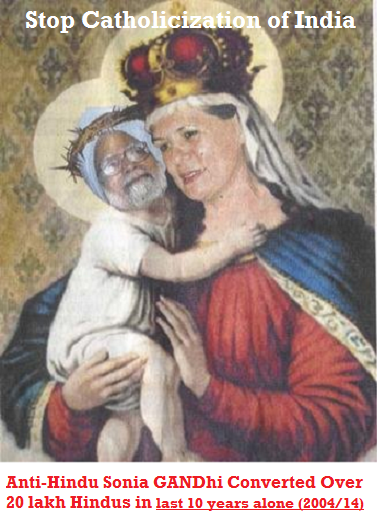 sonia gandhi is a fanatic christian is anti-hindu hate Indians