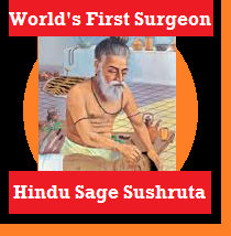 Sushruta Samhita Father, Inventor of Surgery: Hindu Sage Sushruta World's First Surgeon from Bharat