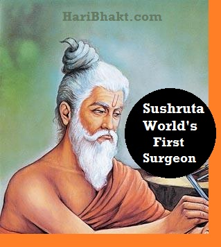 Sushruta Samhita Father, Inventor of Surgery : Sushruta worlds first surgeon Hindus sage