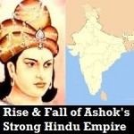 The Rise and Fall of Samrat Ashok's Empire – Tight Slap on Concocted Theorists