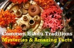 Mysteries of Hindu Beliefs Revealed with Amazing Facts
