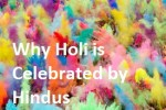 why Hindus celebrate holi festival - history explained