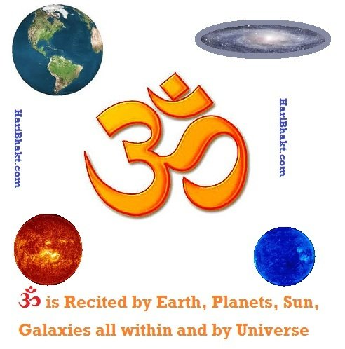 ॐ is chanted by all planets, earth, sun and Universe