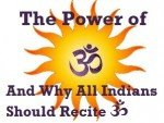 ॐ (ओ३म्) The Super Powerful Mantra That is Within You and Everywhere in Universe