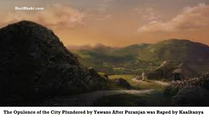 Kaalkanya r@ped Puranjan and Yawans destroyed his city