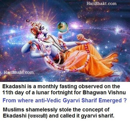 unholy gyarvi sharif was inspiration from pious Ekadashi एकादशी