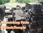 Stunning Facts About Mysterious Kailash Temple of Ellora