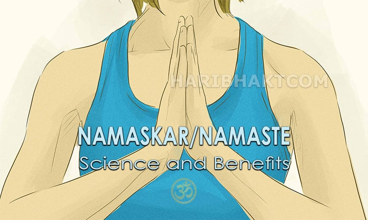 Pranam, Namaste or Namaskar Science and Benefits