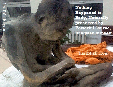 Body naturally preserved in Vedic meditation by Bhagwan Himself