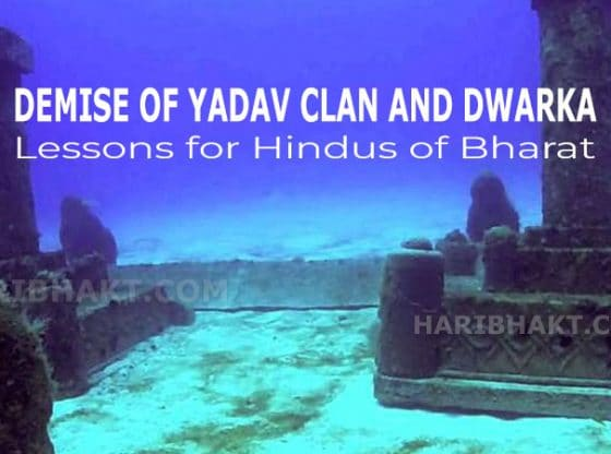 Destruction and Sinking of Dwarka, Death of Yadav Clan Lessons for Hindus