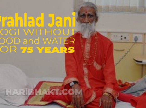 Prahlad Jani did not eat food water for 75 years