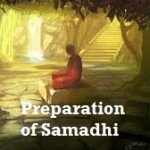 Preparation - Process of Samadhi Moksha