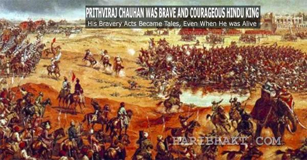 Prithviraj Chauhan Hindu Rajput king defeated Mahmud Ghori before Tarain 1191 battle