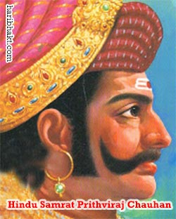 Prithviraj_Chuahan History and Biography