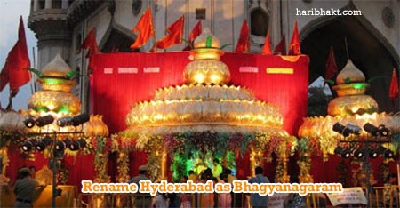 Reverting Demonic Name of Hyderabad to Original Divinity of Bhagya Nagaram
