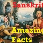 Sanskrit astonishing stunning realities and facts