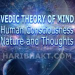 Vedic Vedanta Consciousness, Brain Waves, Nature, Thoughts of Human