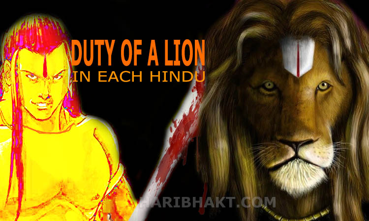 Duty of a fighter in Hindu Lion