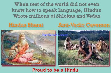 Hindus are civilized and prosperous Vedic people