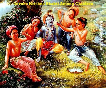 Invoke Krishna Bhakti Among Kids