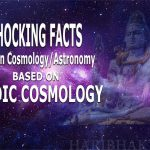 Astronomy, Cosmology Science is Based on Vedas, Vedic Hindu Texts, Samhitas Written Thousands of Years Ago