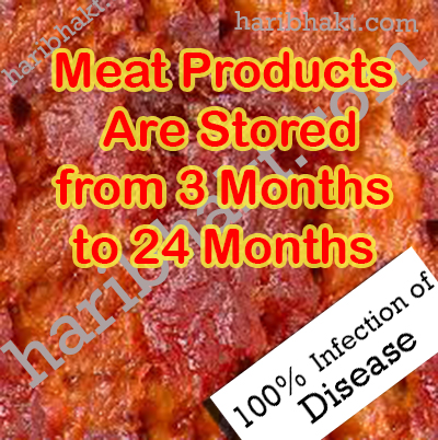 Avoid meat eating as meats are 100 percent disease prone