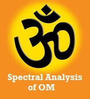 ॐ OM mantra Spectral analysis experiment