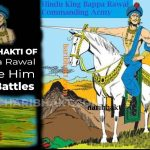 ShivBhakti of Hindu King Bappa Rawal Made Him Win Battles