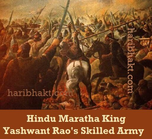 British Empire Shaken-up Singlehandedly By A Brave Hindu Warrior Yashwantrao Holkar